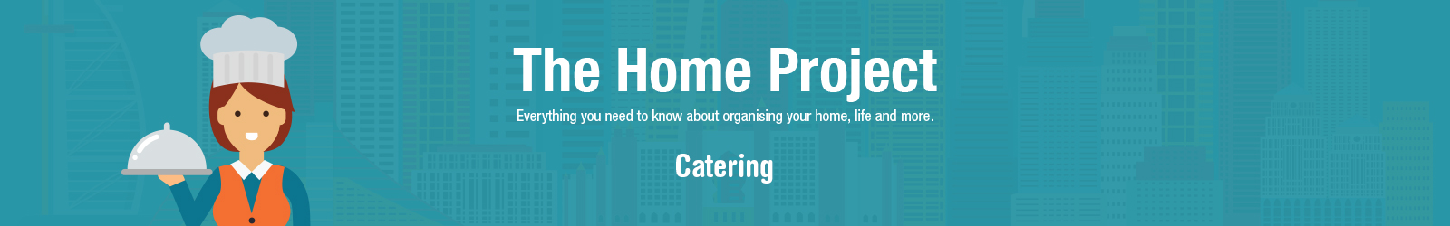 Project home catering